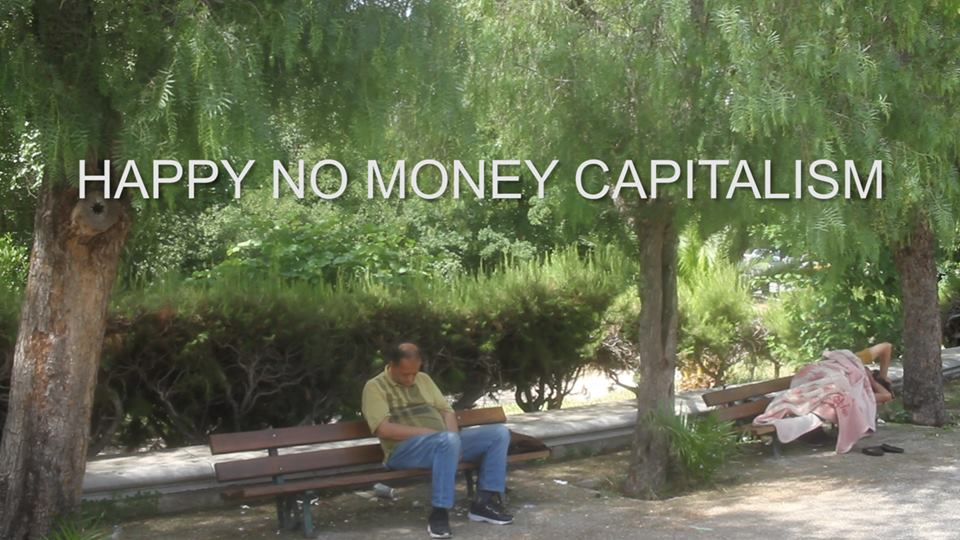 Happy No Money Capitalism